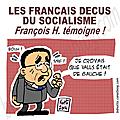 Déçus du socialisme.