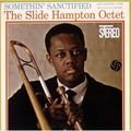 Slide Hampton Octet - 1960 - Something' Sanctified (Atlantic)
