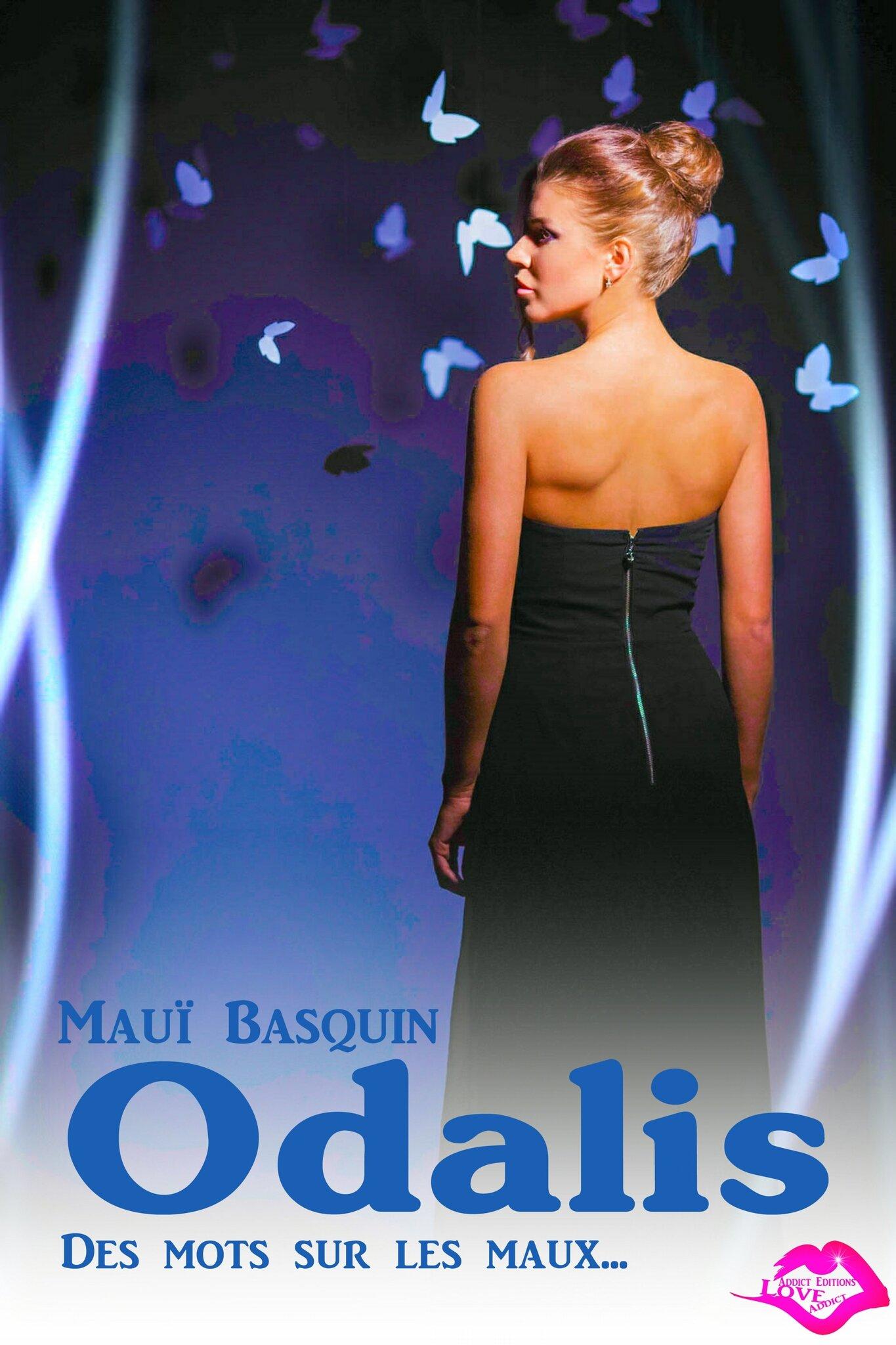 Odalis - Des mots sur les maux... de Mauï Basquin