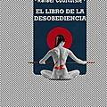 """""""el libro de la desobediencia"""", de rafael courtoisie. (par antonio borrell)"""