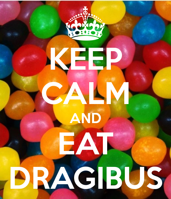 keep-calm-and-eat-dragibus-1