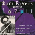 Sam Rivers Quartet - 1989 - Lazuli (Timeless)