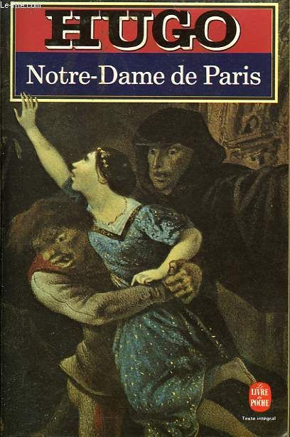 victor hugo and his notre dame social and literary relevance essay Free book notes and quizzes on the most popular literature studied in high schools and colleges today studymode - premium and free by victor hugo life of pi.