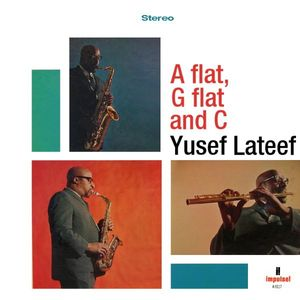 Yusef Lateef - 1966 - A Flat G Flat & C (Impulse!)