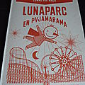 Lunapark en Pyjamarama