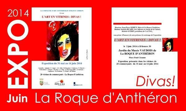 L'Art en Vitrine Expo du 31 mai au 14 juin 2014 La Roque d'Anthéron