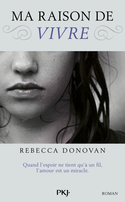 Ma Raison de Vivre_Rebecca Donovan