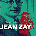 Jean Zay, l'inconnu de la Rpublique