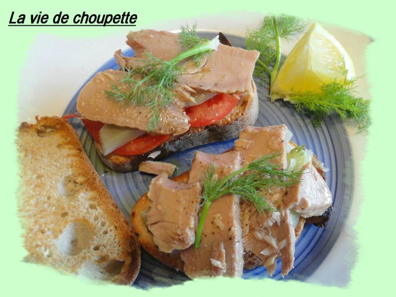 TARTINES FENOUIL, TOMATE, EMINCE DE THON
