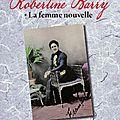 Robertine barry: la femme nouvelle
