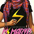 Ms. marvel, tome 1, métamorphose