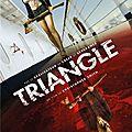 Triangle (un air de déjà-vu)
