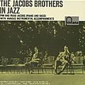 The Jacobs Brothers in Jazz - 1958 - The Jacobs Brothers in Jazz (Fontana)