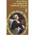 Le mystre de Callander Square ; Anne Perry