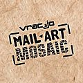 Mail art mosaïc
