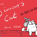 Simon's cat est de retour ! hurry on !!