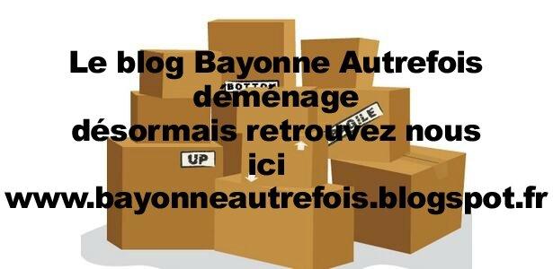 www.bayonneautrefois.blogspot.fr