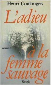 l_adieu___la_femme_sauvage_stock
