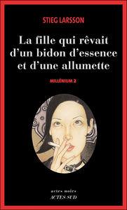 Millénium Tome 2 - Stieg Larsson