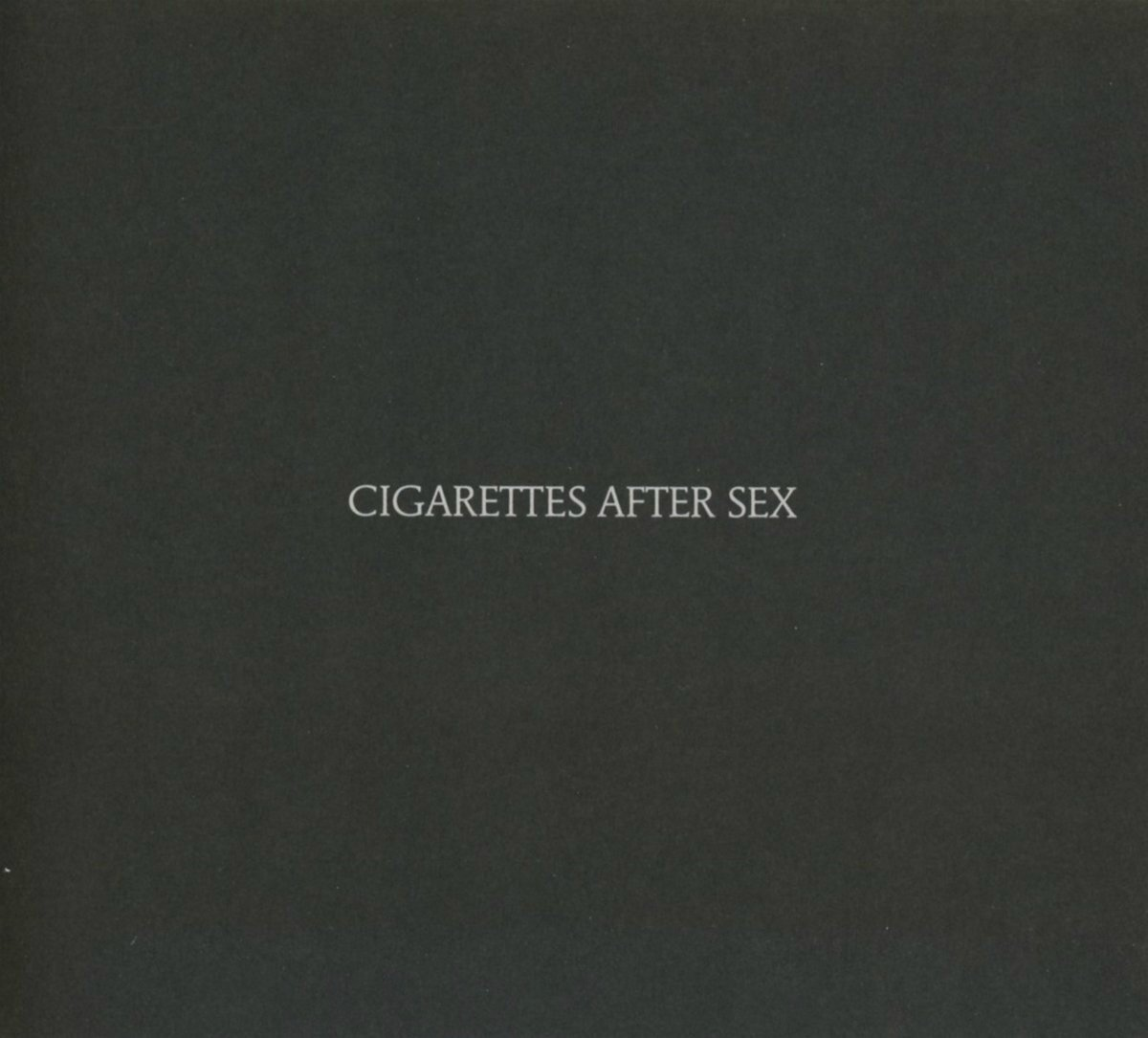 CIGARETTES AFTER SEX – Cigarettes After Sex (2017)