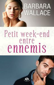 Petits week end entre ennemis