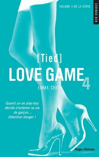 Love Game Tome 4 de Emma Chase [Tied]