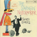 Shorty Rogers And His Sax Quintet & The Big Band - 1960 - The Swingin' Nutcracker (RCA)