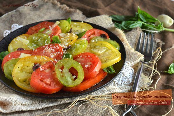 carpaccio tomates anciennes huile olive ail