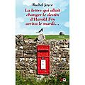 La lettre qui allait changer le destin dHarold Fry arriva le mardi - Rachel JOYCE