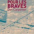 Livre : sale temps pour les braves (hard rain falling) de don carpenter - 1966