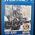 100 ans de cinéma marseillais / marseille n° 173/174