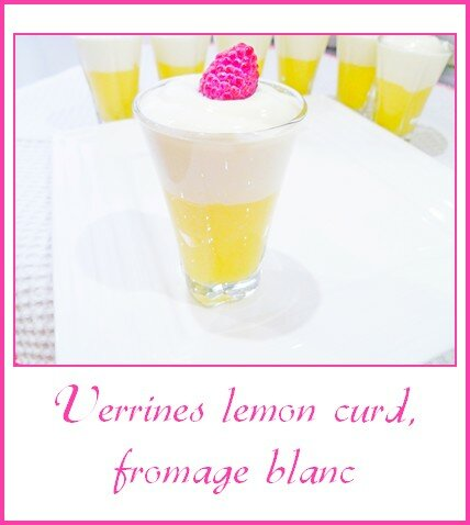 Verrines lemon curd, fromage blanc