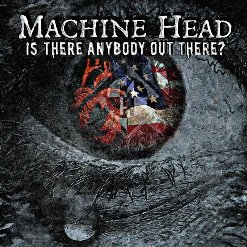 Machine Head - Is There Anybody out There - Blog Anamnesis