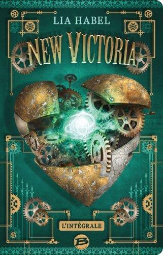 New Victoria, tome 1 : Lia Habel