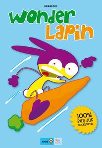 couverture_wonder_lapin_T1