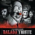 Balada triste (la complainte d'un clown)