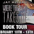 ** blog tour + review : where the road takes me by jay mclean **