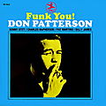 Don Patterson - 1968 - Funk You! (Prestige)