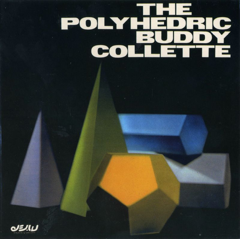 The Polyhedric Buddy Collette The Polyhedric Buddy Collette