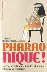 Pharao-nique ! – Thierry Do espirito-Liliba