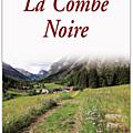 La combe noire - alysa morgon - editions souny poche.