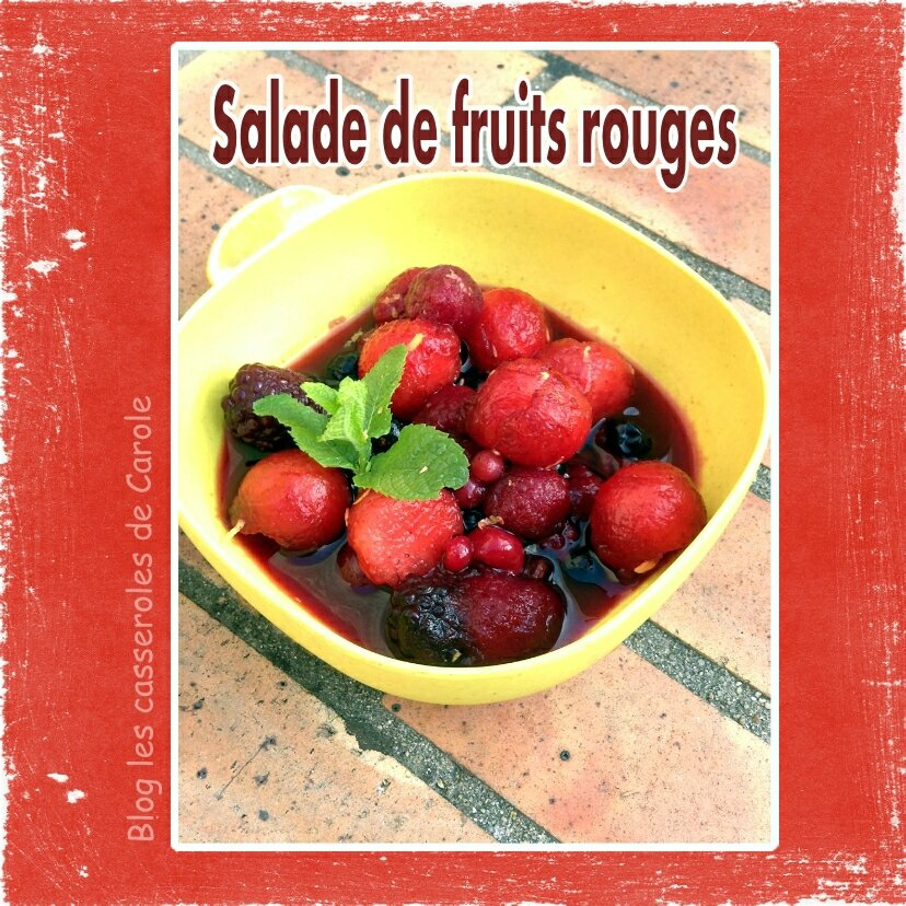 salade de fruits rouges rafra chissante les casseroles de carole. Black Bedroom Furniture Sets. Home Design Ideas
