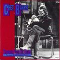 Chet Baker - 1988 - Straight from the Heart, The Great Last Concert Vol
