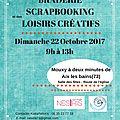 Dimanche 22 octobre - braderie scrapbooking et des loisirs créatifs à mouxy