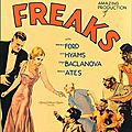 Freaks - la monstrueuse parade (le classique maudit par excellence)