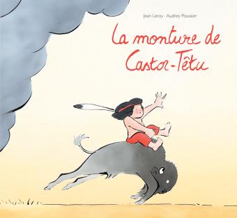 la Monture de Castor-Têtu