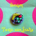 Bouton fruits !