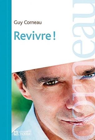 revivre_de_guy_corneau