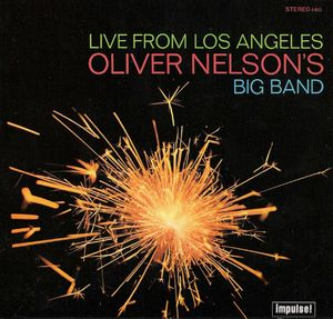 Oliver_Nelson_s_Big_Band___1967___Live_From_Los_Angeles__Impulse_