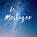 Le messager, de hannah w.berry